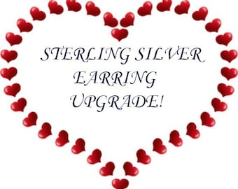 925 Sterling Silver UPGRADE Earring - Add on for earring wires