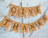 Thanksgiving Decor, Thanksgiving Banner, Give Thanks Burlap Banner, Give Thanks Bunting, Thanksgiving Burlap Garland, Happy Thanksgiving