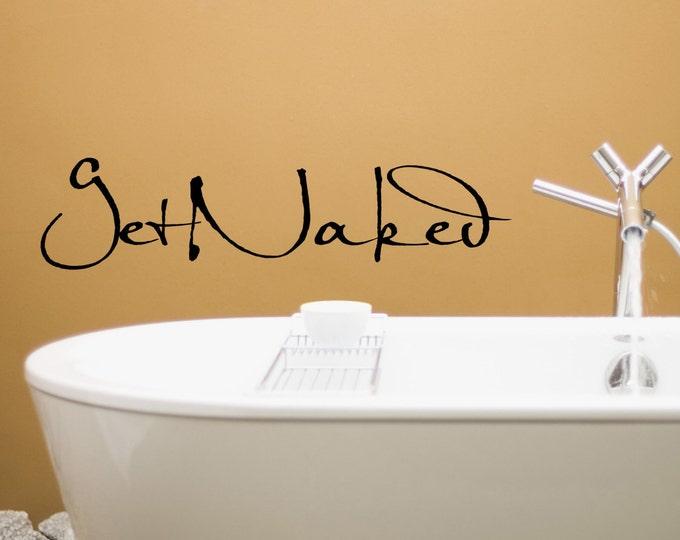 GET NAKED Wall Decal Vinyl Sticker Home Decor For Bathroom Kwds: Shower  Door Toilet Bath Part 88
