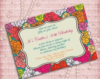 Flowers Women's Birthday Party Invitation  40th 50th 60th 70th 80th 90th - Printable DIY