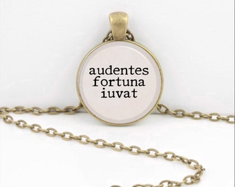 "Latin Geekery ""audentes fortuna iuvat"" Fortune favors the brave Pendant Necklace Inspiration Jewelry or Key Ring"