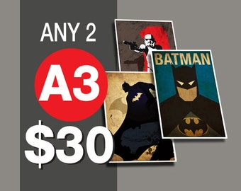 2 Posters for 30 Dollars - A3 Size
