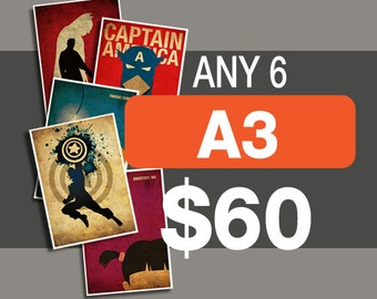 6 Posters for 60 Dollars - A3 Size