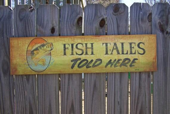 Fishing sign fish tales sign bass fishing decor fisherman for Vintage fishing signs