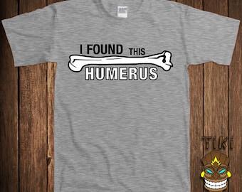 Funny Biology T-shirt Geek Nerd Tshirt Tee Shirt Science School Found This Humerus Biology Humorous University College Humor Joke Gag Custom