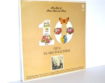 1970 LP - Peter Paul and Mary - 10 Years Together - Warner Bros - Excellent Condition