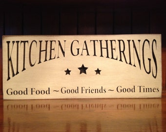 "Custom Carved Wooden Sign - ""Kitchen Gatherings ..."" 6x24, 8x18, 10x24"
