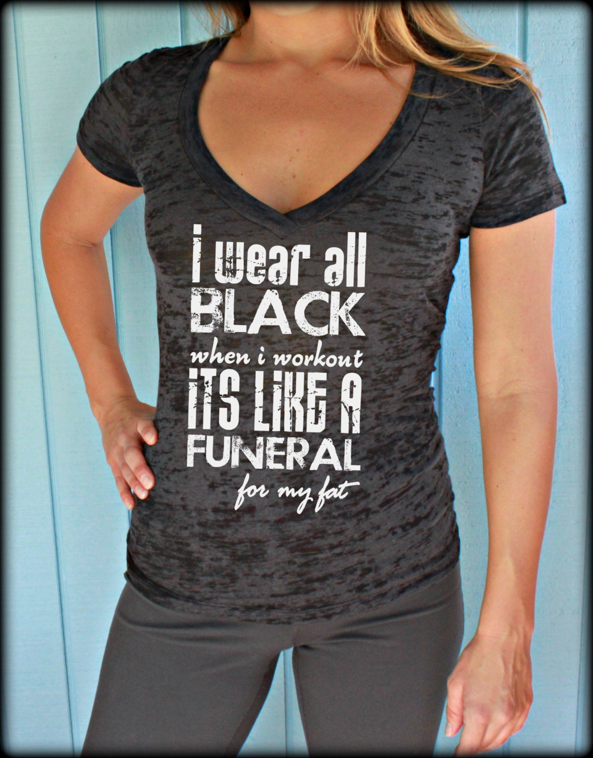 womens burnout workout t shirt i wear all black when i