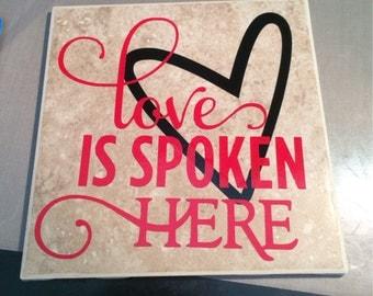 6 x 6 Love Is Spoken Here Tile