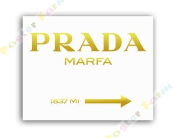 instant download printable prada marfa insprired print 11 x 14 poster gold white wall art. Black Bedroom Furniture Sets. Home Design Ideas