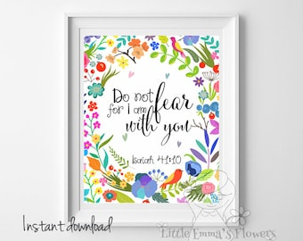 Scripture art nursery wall art christian print Do not fear for I am with you Isaiah 41:10 Bible verse print printable verse ID31-2