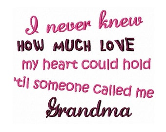 Grandma/Grammie/Nana Saying  Machine Embroidery DESIGN NO. 231