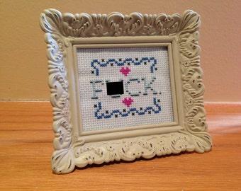 F*CK. - framed cross stitch
