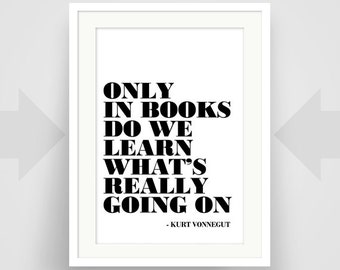 Kurt Vonnegut Quote, Art Print, Art Poster, Writer Art, Writer Gift, Minimalist, Black and White, Graphic Design, Inspirational