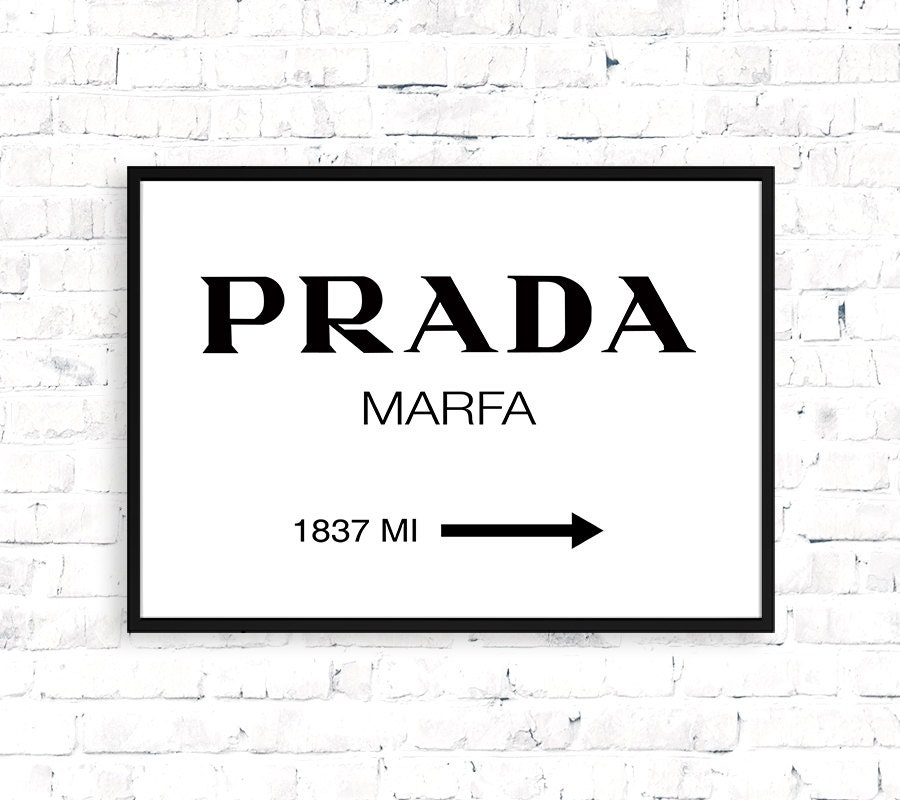 prada marfa printable typography poster prada by. Black Bedroom Furniture Sets. Home Design Ideas