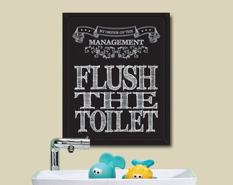 PRINTABLE House Rule / Flush The Toilet / Instant Download / 8 x 10 Digital Download
