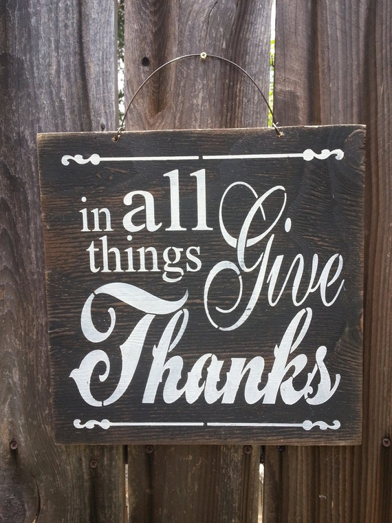 thanksgiving sign, thanksgiving decor, fall decor, thankful, gratitude, holiday sign, In All Things Give Thanks Sign