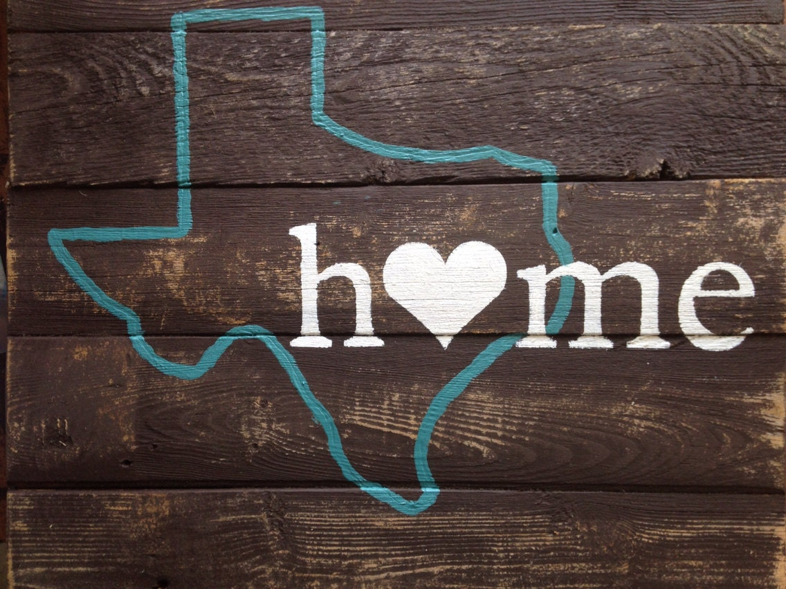 Rustic Texas Home Sign By Rusticgracesbyrobyn On Etsy