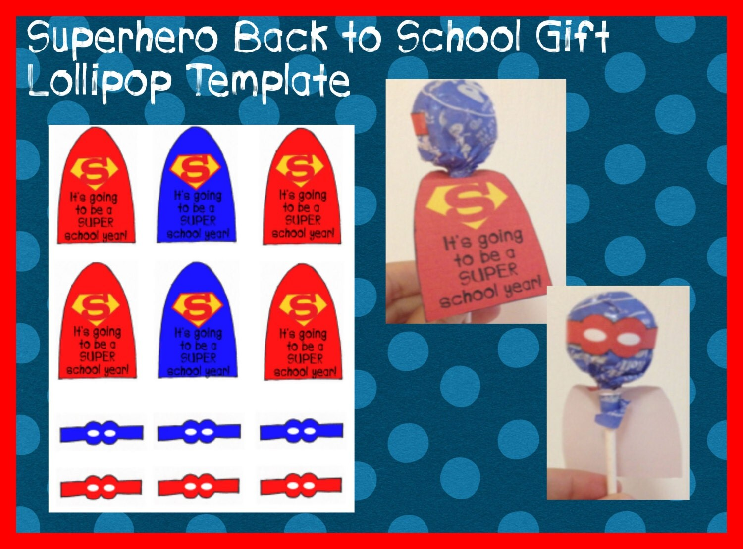 Superhero lollipop printable template back to school student for Superhero lollipop cape template