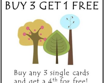Buy 3 Get 1 Free, Buy any Three Single Cards and Get a Fourth Card Free – Get 4 Cards for the Price of Three!