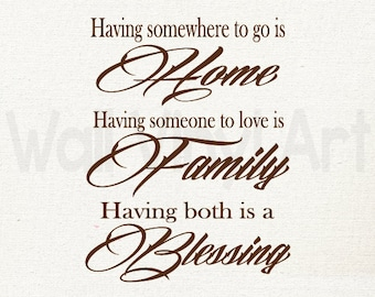 Home, Family is a Blessing saying, Vinyl Decal- Wall Art, Wall decor, family room, living room