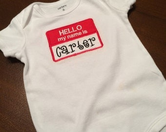 "Customized ""Hello My Name Is"" Onesie"
