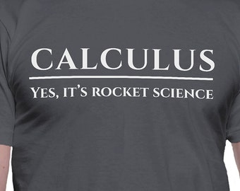 Calculus Yeah It's Rocket Science T-Shirt