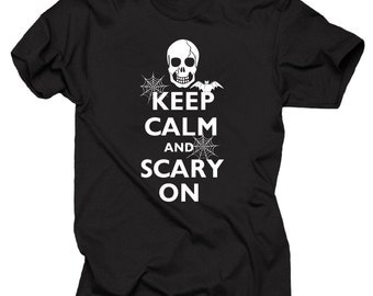 Halloween T-shirt Keep calm and Scary on T-shirt Halloween Scary T-shirt Halloween Party Shirt Halloween Costume