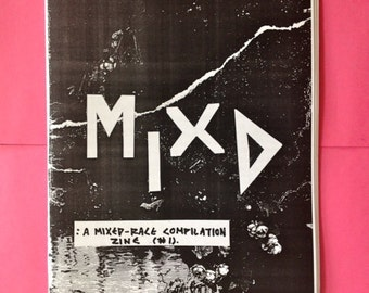 MIXD: A Mixed-Race Compilation Zine #1 (2014)