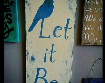 Let It Be Beatles Lyrics Sign