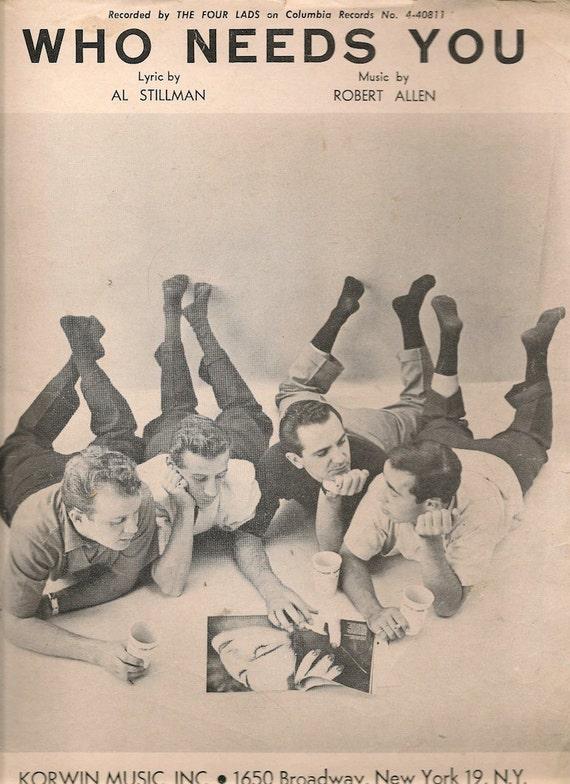 Who Needs You - Al Stillman - Robert Allen - 1956 - Vintage Sheet Music