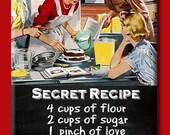 Secret Recipe. Four cups of wine for the chefs . FRIDGE MAGNET