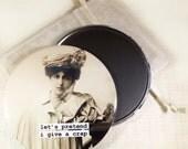Funny Vintage Image Magnet. Let's pretend I give a crap. 3 inch mylar magnet