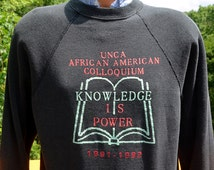vintage 1991 sweatshirt UNCA knowledge is power african american Medium black crew neck
