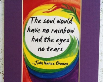 SOUL Would Have No RAINBOW Motivational Print Chaney Inspirational Quote Diversity Family Friendship Gift Heartful Art by Raphaella Vaisseau