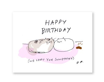 Funny Birthday Card - Birthday Cat Turd Card - Birthday Card - Cat Birthday Card