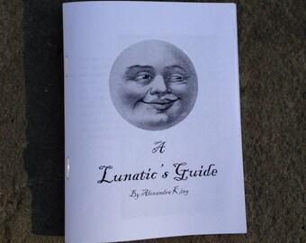 A Lunitic's Guide zine