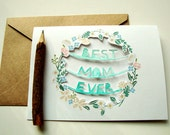 Best Mom Ever Card - Floral Paper Cut