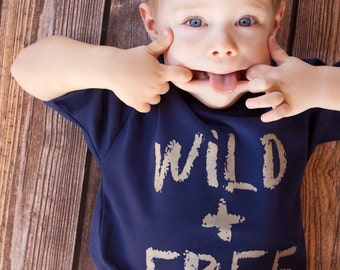 Wild and Free, Fun Toddler Kids shirt, sizes 12m to 8, High Quality, Free shipping,  click for colors