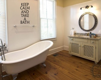 Keep Calm and Take a Bath Vinyl Decal