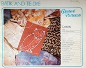 1976 BATIK and TIE-DYE Creative Patterns Craft Book