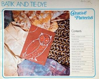 1976 BATIK and TIE-DYE Creative Patterns Craft Book