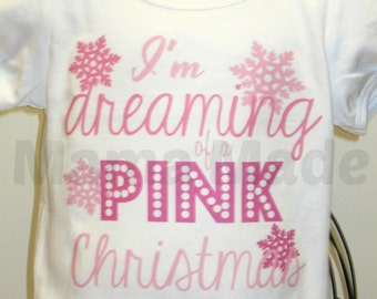 I'm Dreaming of a PINK Christmas-Embroidered Shirt