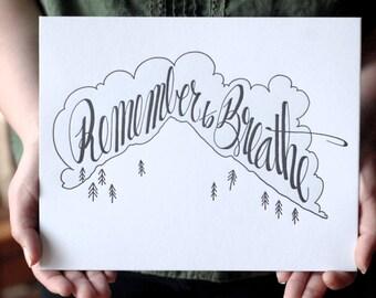 Letterpress Fine Art Print - Remember To Breathe - Mountain Scene