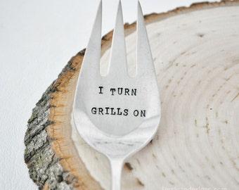 I Turn Grills On - Vintage Hand Stamped Serving Fork