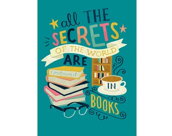 A3 Art Print - 'All the secrets of the world are contained in books' - Hand Lettering / Illustration / Lemony Snicket / Cute Art Print