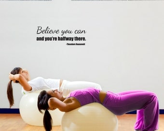 Believe Motivational Inspirational Fitness Wall Quote