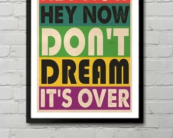 Crowded House Don't Dream It's Over Lyric Typography Art Print