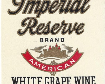 Imperial Reserve White Grape Wine Vintage Label, 1940s