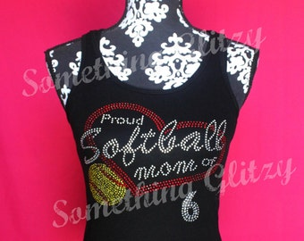 CUSTOM Softball Mom Proud softball Mom with jersey Number Rhinestone Tank Top or Tee sizes SM - 3XL All Colors Available